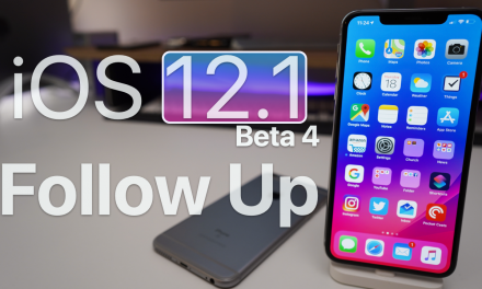 iOS 12.1 Beta 4 – Follow up