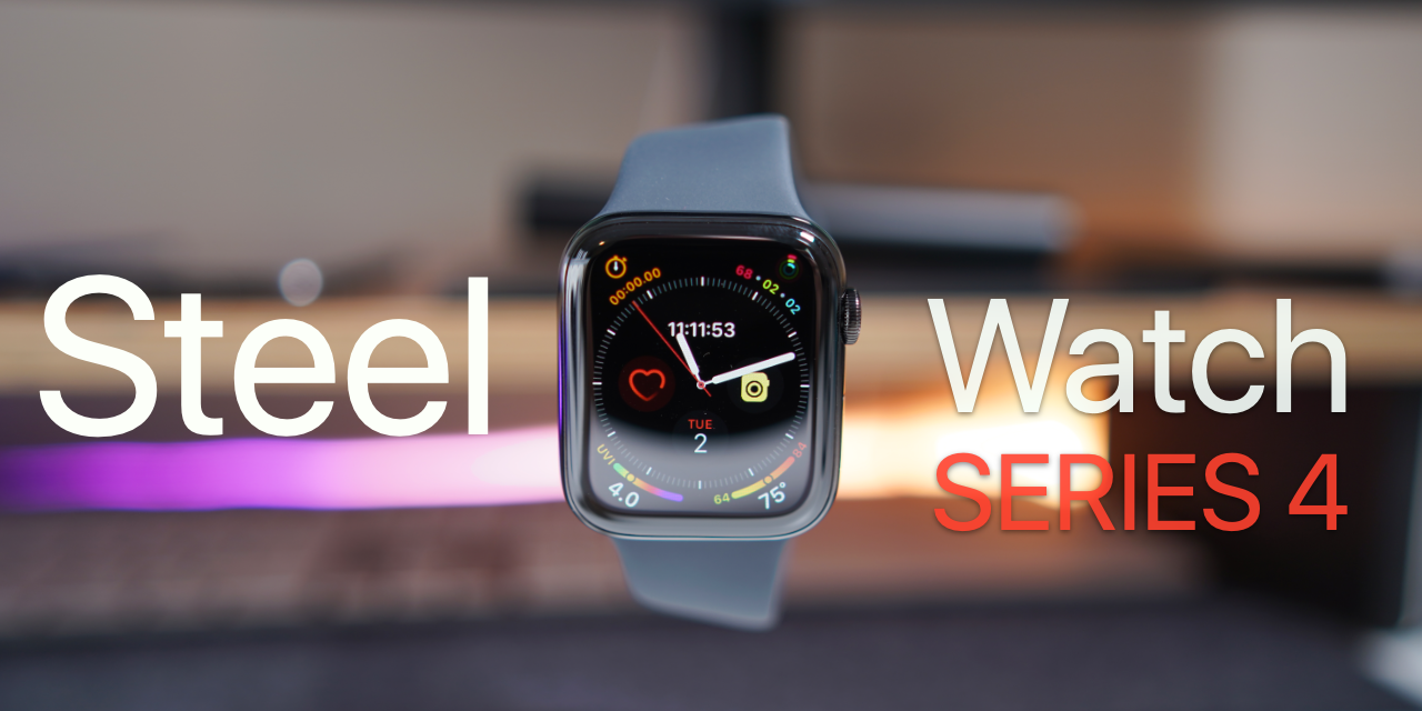 Steel Apple Watch Series 4 – Unboxing, Setup and First Look