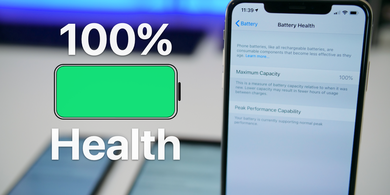100 Percent iPhone Battery Health – How I do it