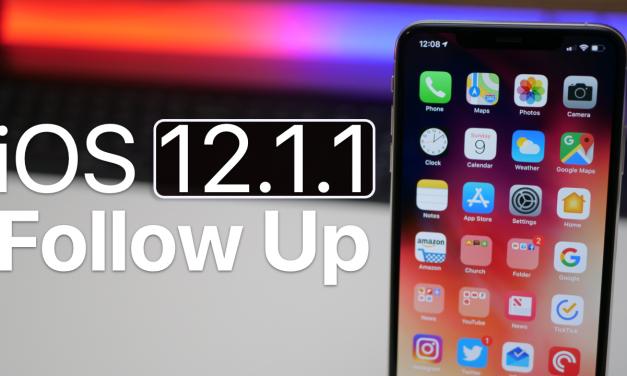 iOS 12.1.1 Follow Up