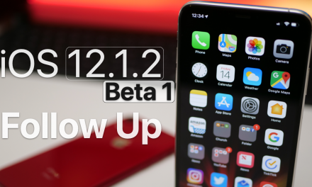 iOS 12.1.2 Beta 1 – Follow Up