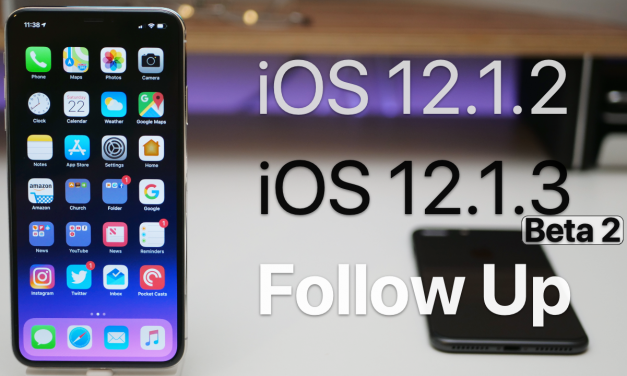 iOS 12.1.2 and iOS 12.1.3 Beta 2 – Follow Up