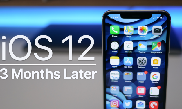 iOS 12 – Three Months Later