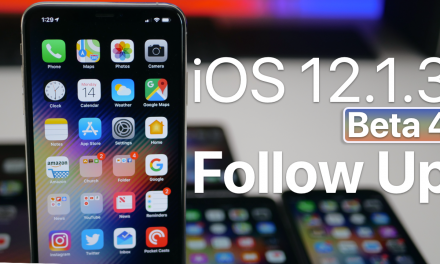 iOS 12.1.3 Beta 4 – Follow up