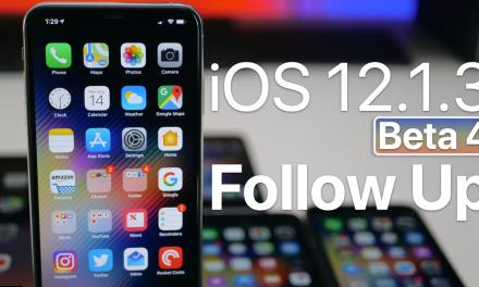 iOS 12.1.3 Beta 4 – Follow up