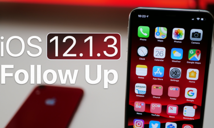 iOS 12.1.3 – Follow Up and more