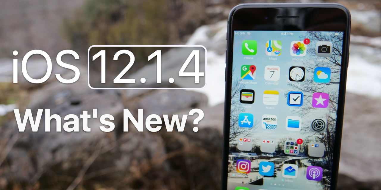 iOS 12.1.4 is Out! – What's New?