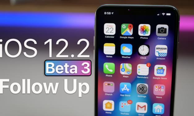 iOS 12.2 Beta 3 – Follow Up