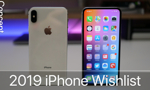 2019 iPhone Wishlist