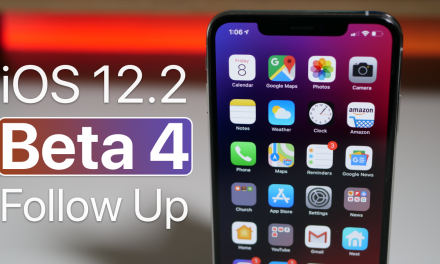 iOS 12.2 Beta 4 – Follow Up
