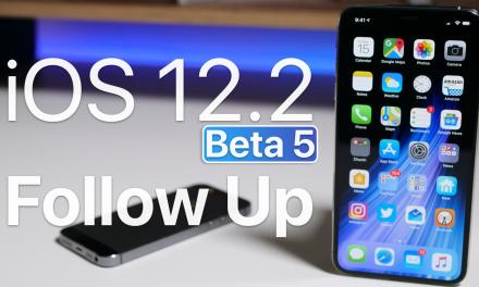 iOS 12.2 Beta 5 – Follow Up