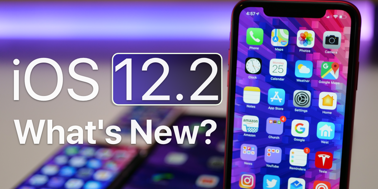 iOS 12.2 is Out! – What's New?