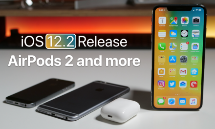 iOS 12.2 Release, Beta 3 Follow Up, AirPods 2 and more
