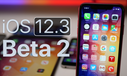 iOS 12.3 Beta 2 – What's New?