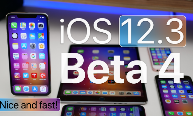 iOS 12.3 Beta 4 – What's New?