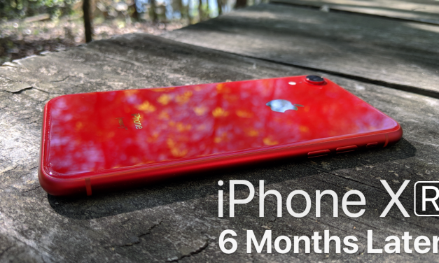 iPhone XR – 6 Months Later