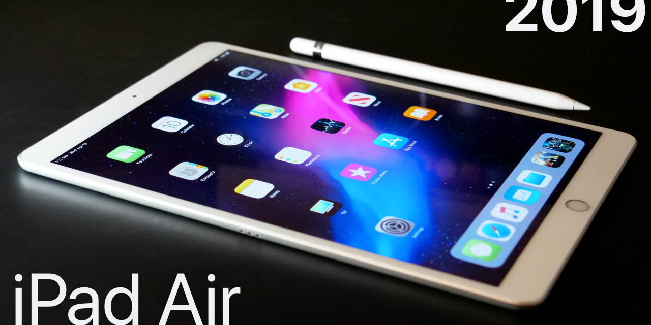 2019 iPad Air Review