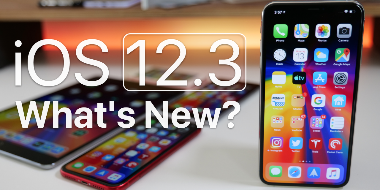 iOS 12.3 is Out! – What's New?