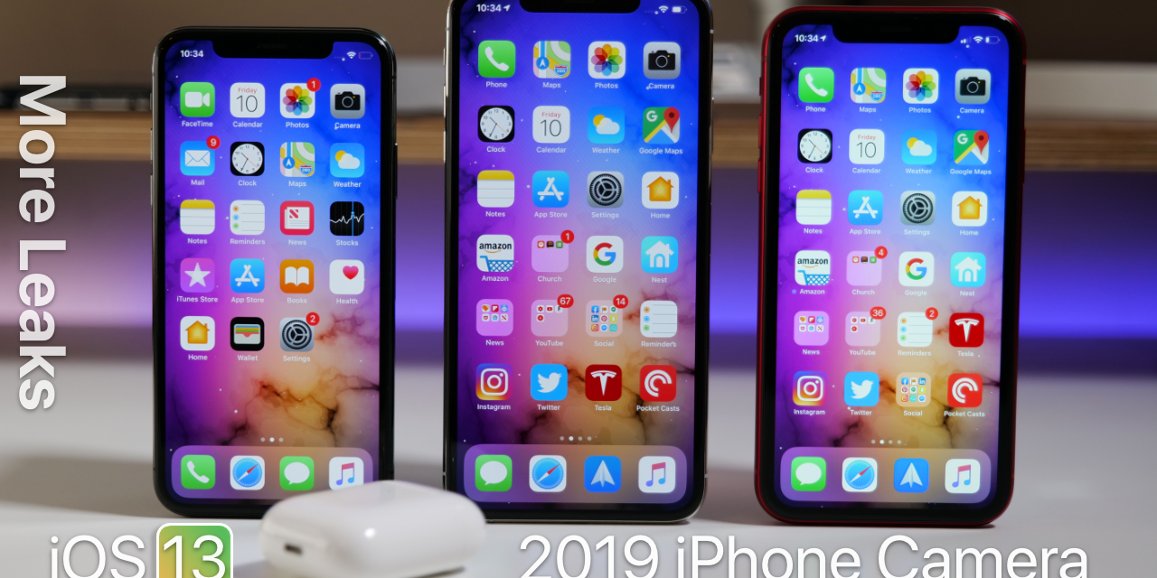 iPhone 11 Camera and Design Leaks Confirmed, iOS 13 Supported Devices and more