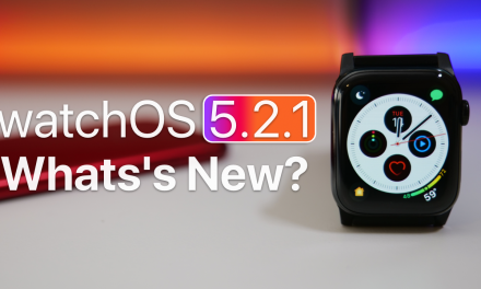 watchOS 5.2.1 is Out! – What's New?