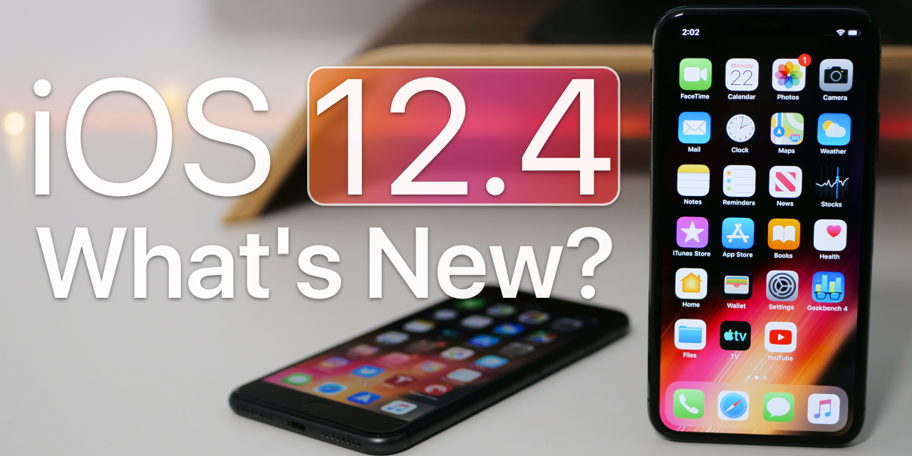 iOS 12.4 is Out! – What's New?