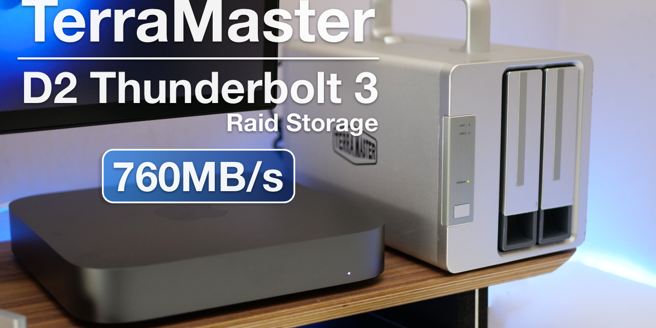 Fast, Reliable Storage – Terramaster D2 Thunderbolt 3 Review