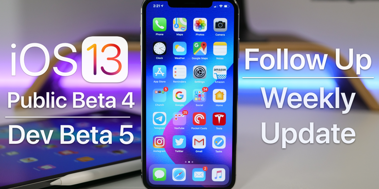 iOS 13 Beta 5 and Public Beta 4 – Follow Up